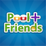 Pool Plus Friends